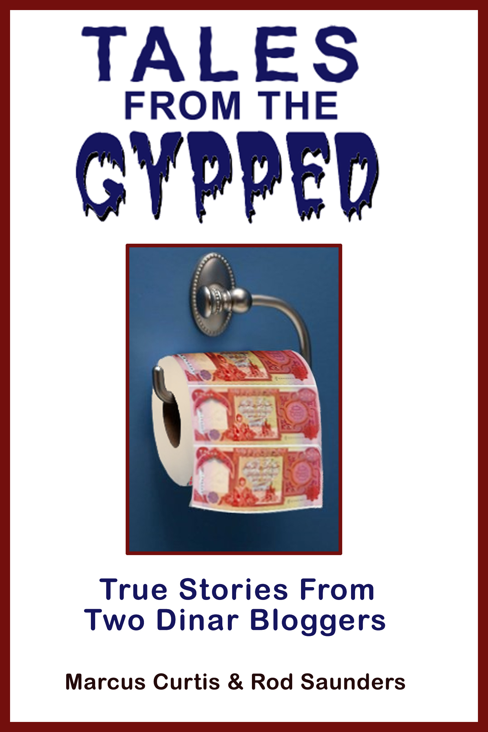Our New Dinar Book Tales-from-the-gypped